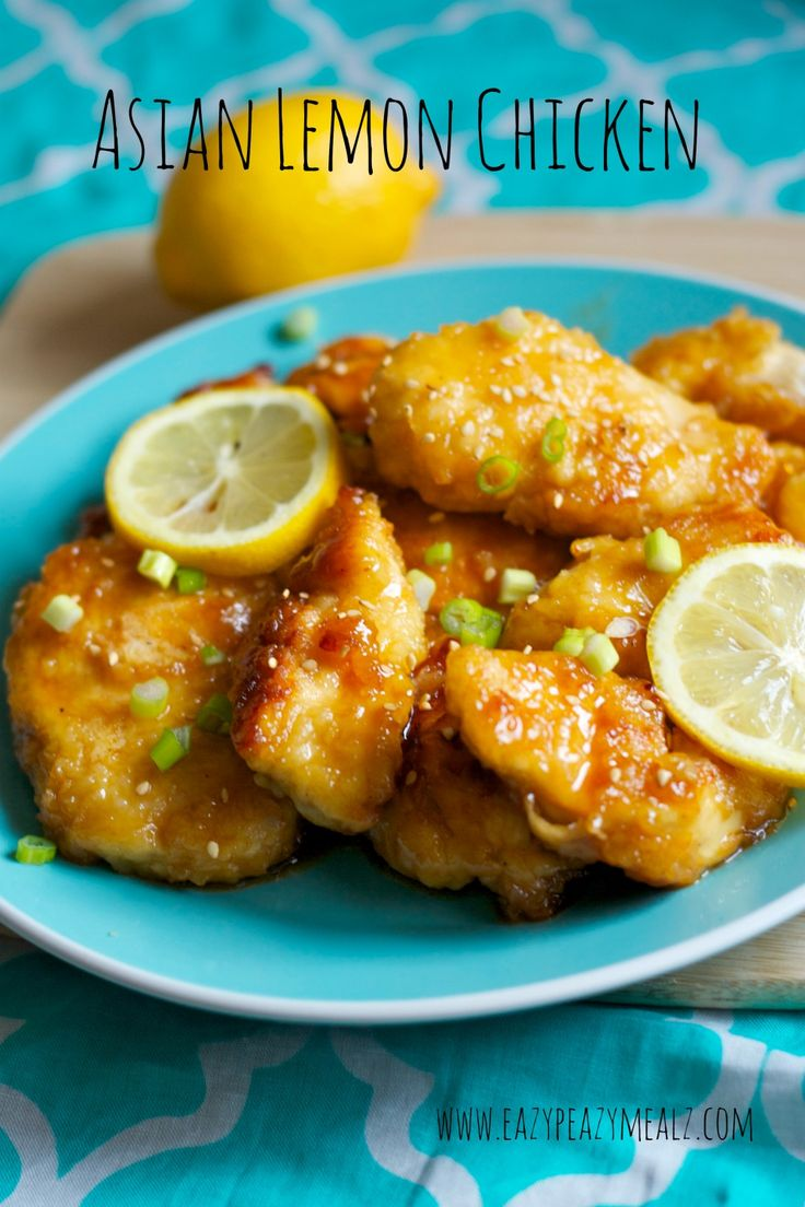 Asian Lemon Chicken: A fresh and tasty way to serve chicken that is bursting with flavor. This is a family favorite. You will be licking the plate.
