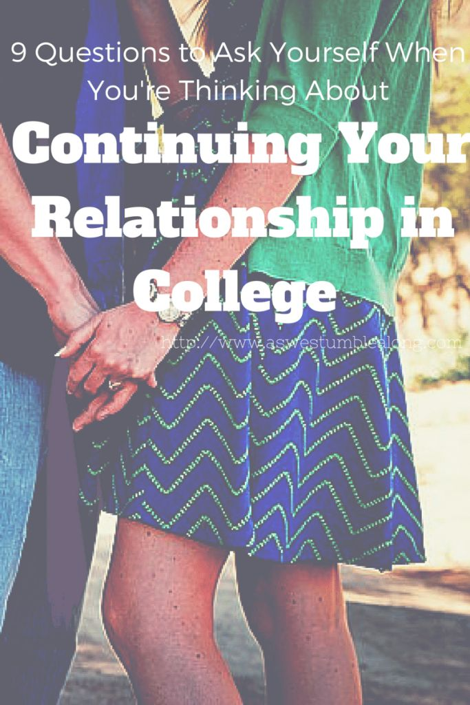 Considering Continuing Your Relationship in College