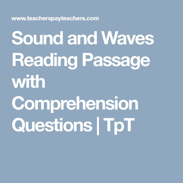 Sound and Waves Reading Passage with Comprehension Questions   TpT