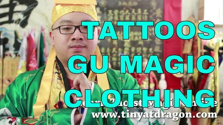 Tattoos, Gu (Sorcery) and Clothing Magic - Taoist Magic Lecture