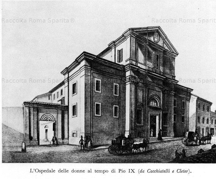 Ospedale delle Donne al tempo di Papa Pio IX°. Via Merulana Anno: 1856