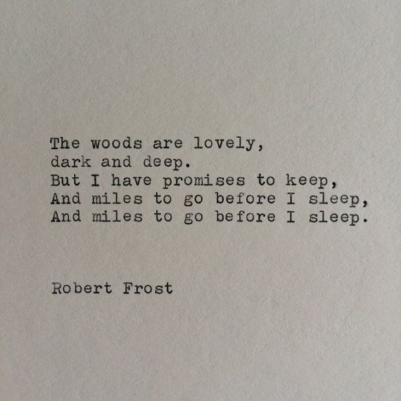 Poem Quotes: Robert Frost Typewriter Quote / Handtyped On Typewriter