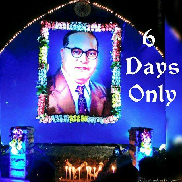 6Days Only #Thanks_Ambedkar