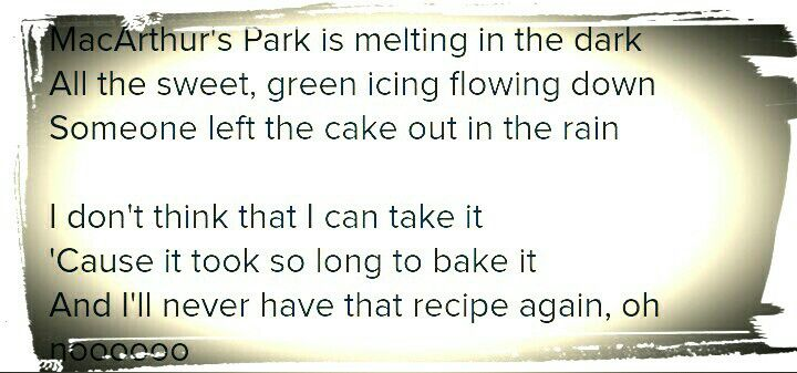 Donna Summer LYRICS MacArthur Park. Someone Left the Cake Out in the Rain