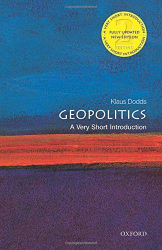Geopolitics : a very short introduction | 311.72 DOD