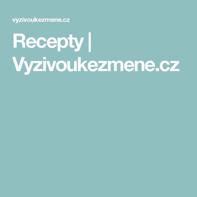 Recepty | Vyzivoukezmene.cz