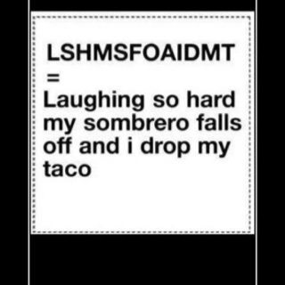 LolLaugh, Tacos, Quotes, Random, May 5, Funny Stuff, Humor, Things, Lshmsfoaidmt