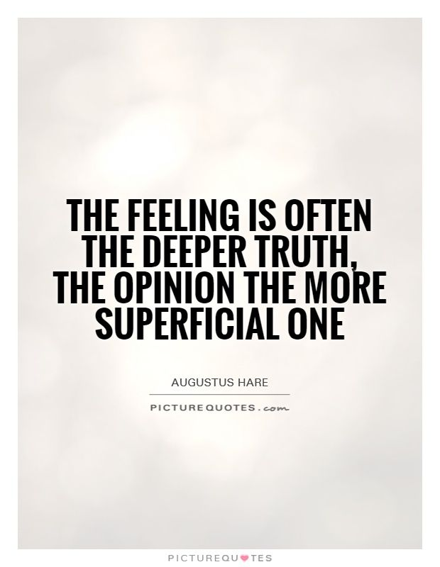 Deep Truth Quotes: 19 Best The Truth Vs. Opinions Images On Pinterest