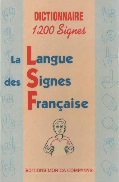 Dictionnaire Langue des signes française (1200 signes) …