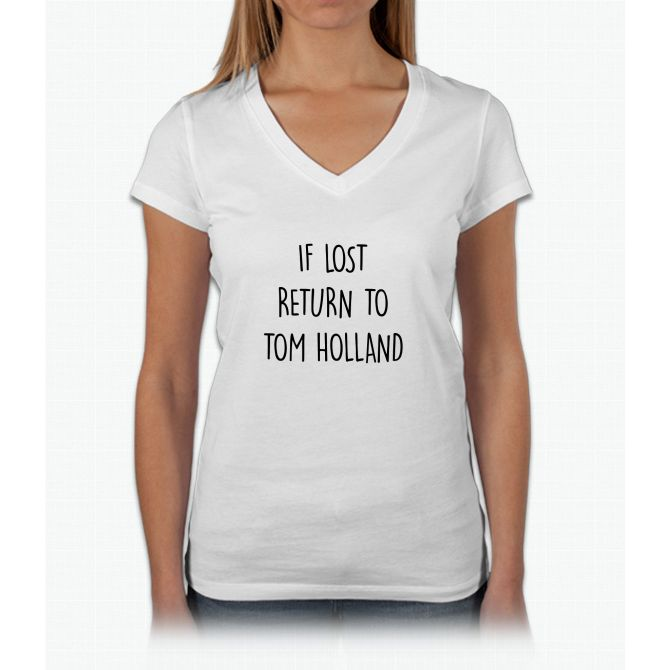 8ca719895 if lost return to tom holland Womens V-Neck T-Shirt | ♥♥♥Tom Holland♥♥♥ | T  shirts for women, Shirts, Tee shirts