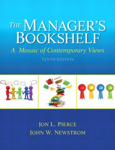 Manager's Bookshelf, The: A Mosaic of Contemporary Views by Jon L. Pierce