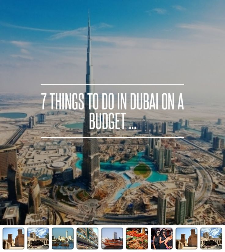 7 Things to do in Dubai on a Budget ... → Travel