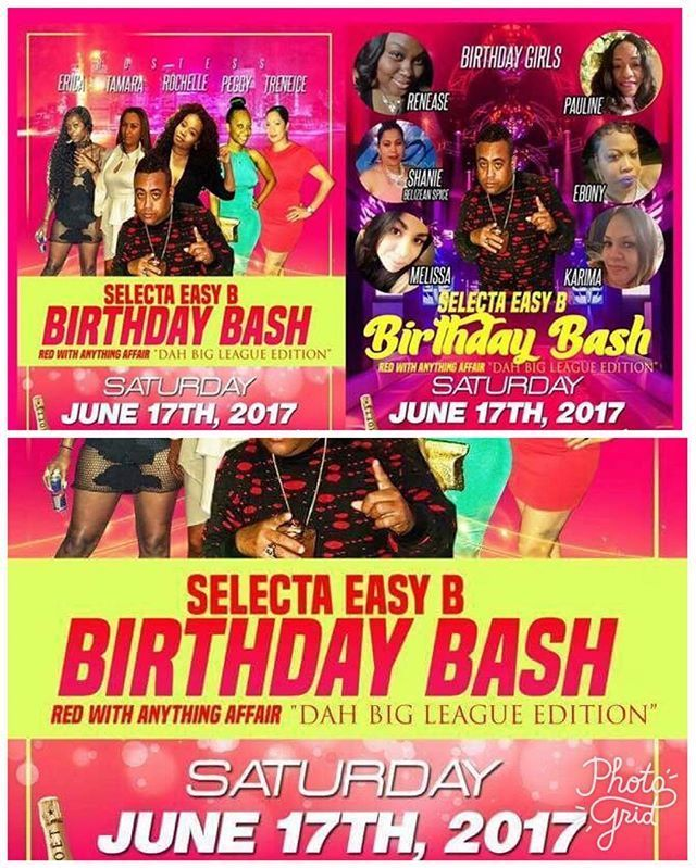 """Saturday June 17th • Selecta Easy-B Birthday Bash  Music: AHKINGS 