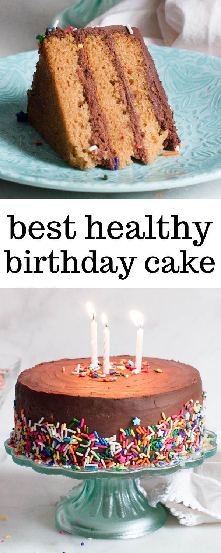 Healthy Vanilla Birthday Cake With Chocolate Frosting Recipe Healthy Birthday Cakes Healthy Birthday Cake Recipes Healthy Cake