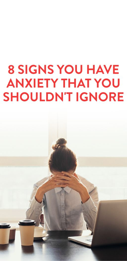 8 signs you have anxiety