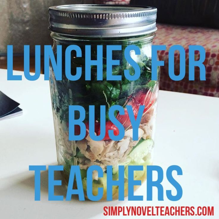 Healthy Lunches for Busy Teachers