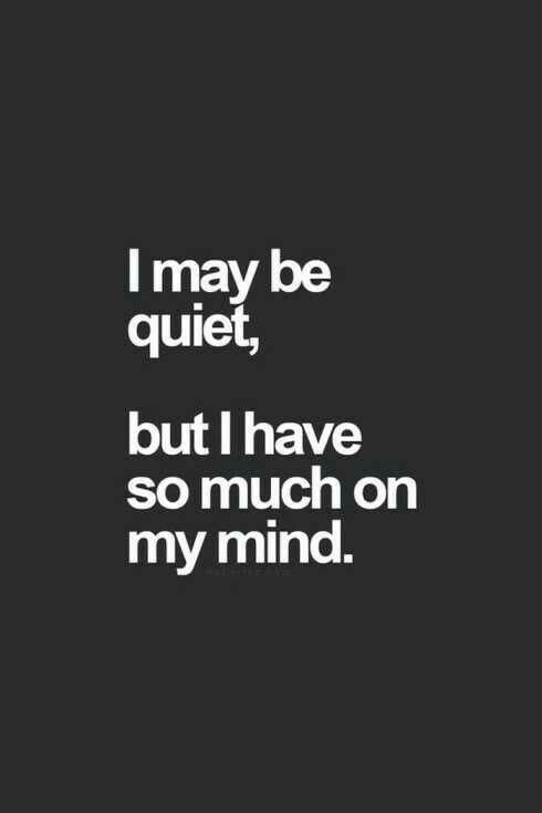 i may be quiet
