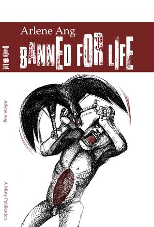 POETRY: Banned for Life by Arlene Ang