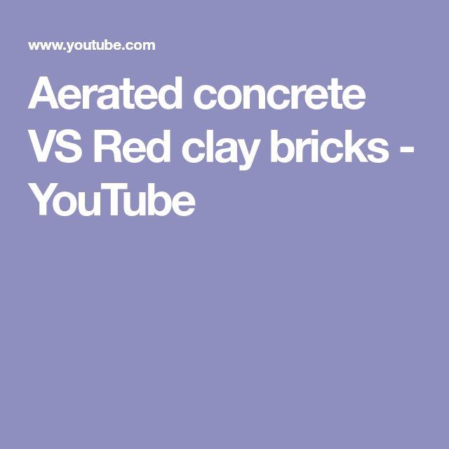 Aerated concrete VS Red clay bricks - YouTube