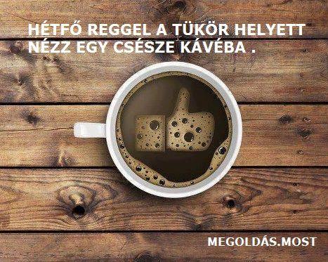 Hétfő reggeli kávé a Facebookon