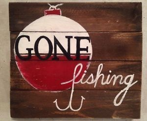 Gone Fishing•Nature Lake Fish Hunt Porch Door Decor Pallet Sign Country Cottage | eBay