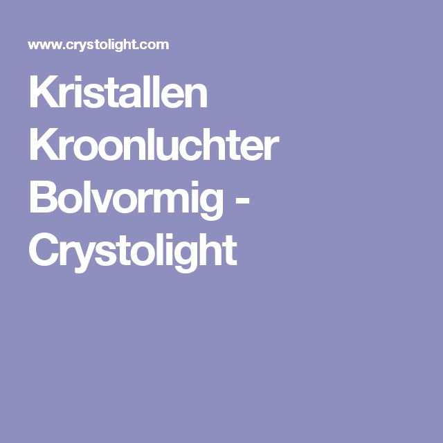 Kristallen Kroonluchter Bolvormig - Crystolight