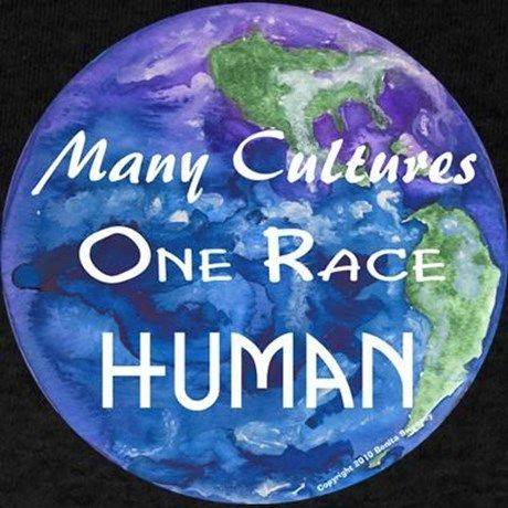 Never Forget - We Are One Race: HUMAN!