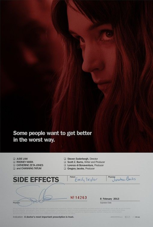 """Side Effects"" While I didn't think the movie lived up to its potential, this poster simulating a prescription bottle gets points for originality.  The photo of Rooney Mara in redscale is also a plus."