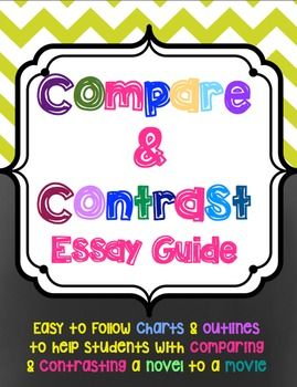 best compare contrast essay images compare and guide students in comparing and contrasting a novel to a movie this easy to use