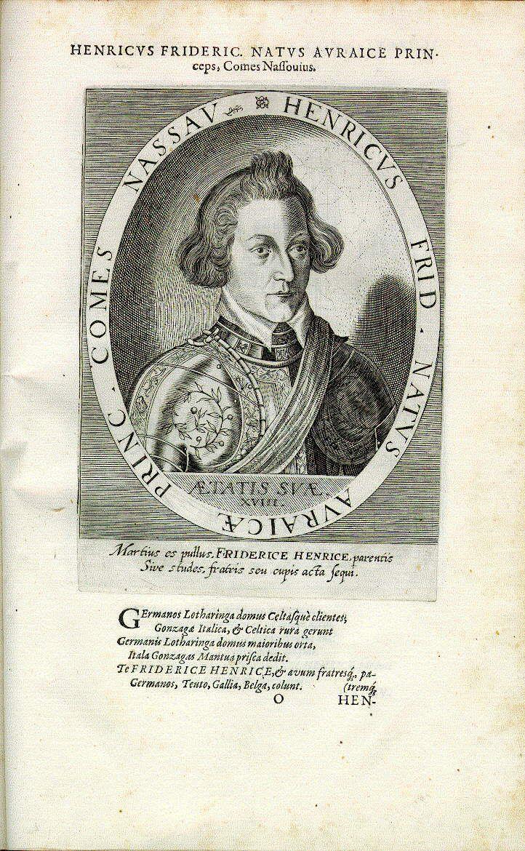 Friedrich Heinrich, Graf von Nassau, Fürst von Oranien (*1584, reg. 1625-1647)