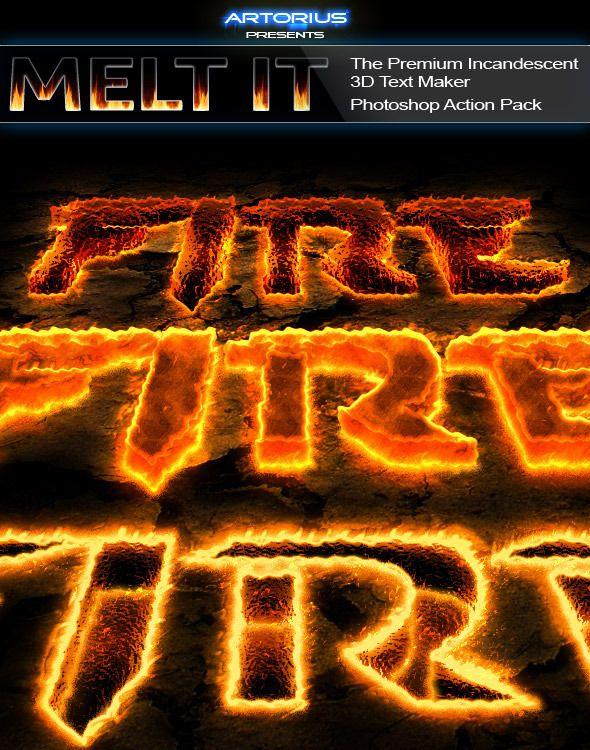 Melt It - The Premium Incandescent 3D Text Maker - Text Effects Actions