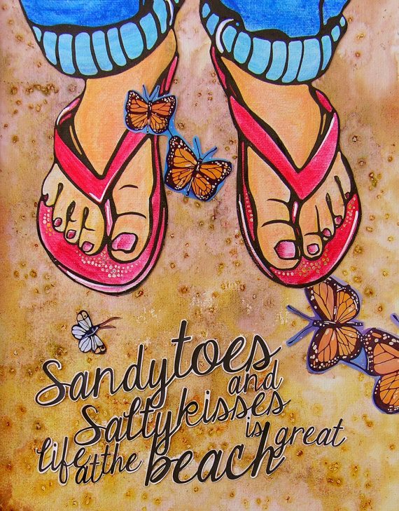 Sand and Flip Flop Image, Woman Beach Art Print Original Art - Beach Sayings Inspirational Illustration