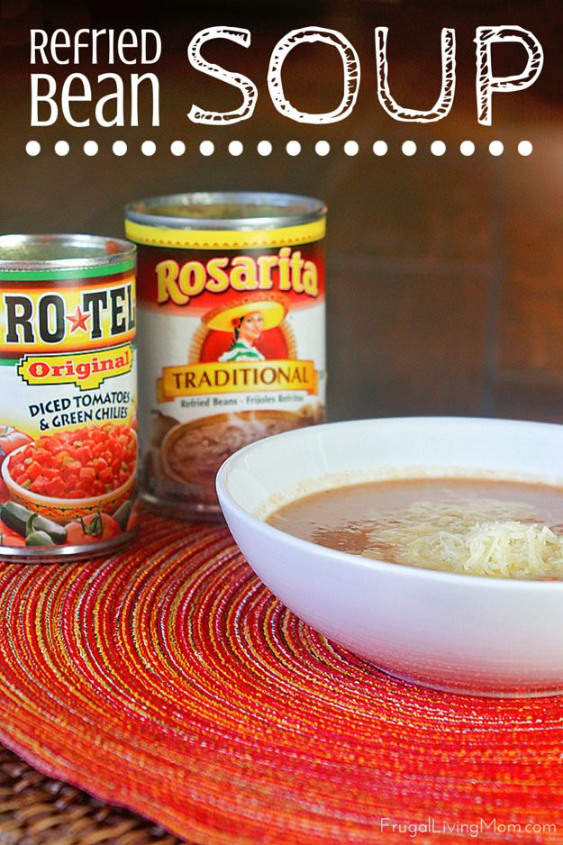 Refried Bean Soup | Frugal Living Mom