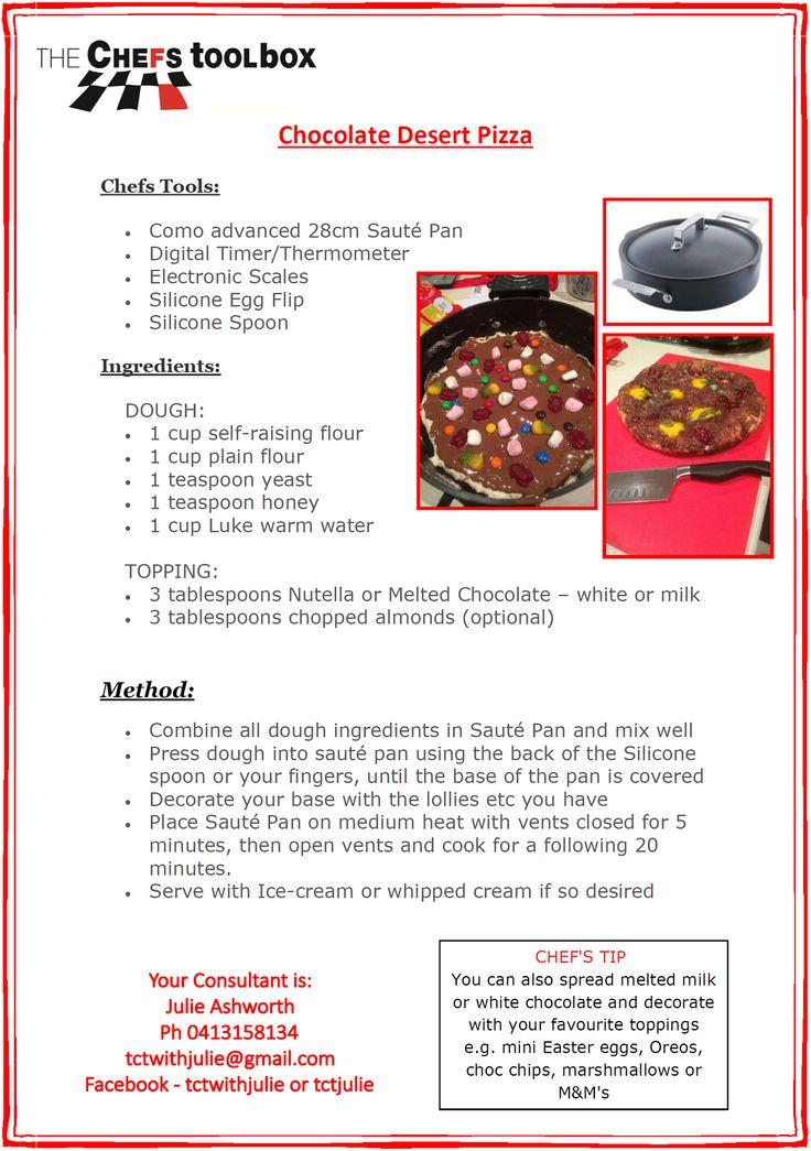 Chocolate Desert Pizza - Saute Pan  http://julieashworth.onlinekitchenware.net.au/