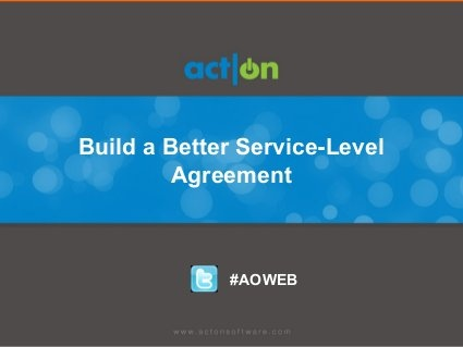 Build a Better Service-Level Agreement by Act-On Software, via Slideshare
