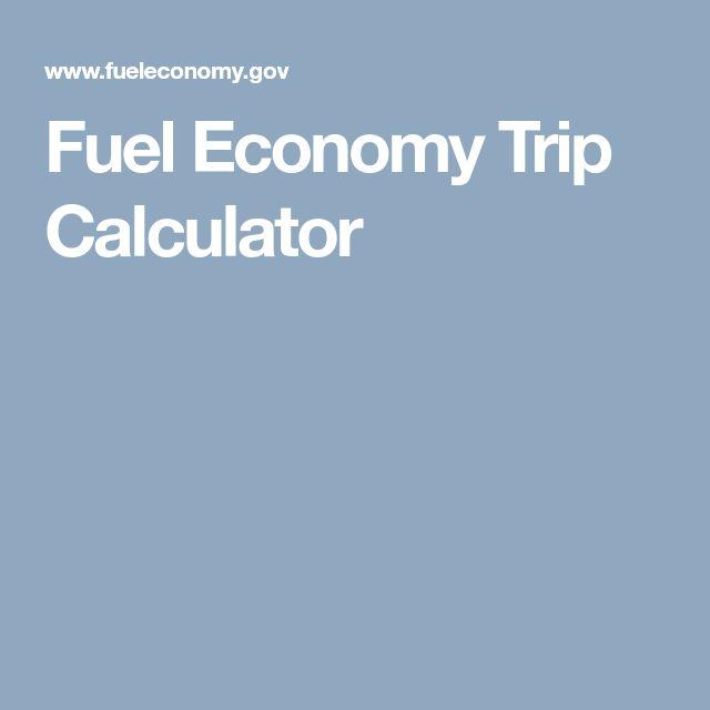 Fuel Economy Trip Calculator