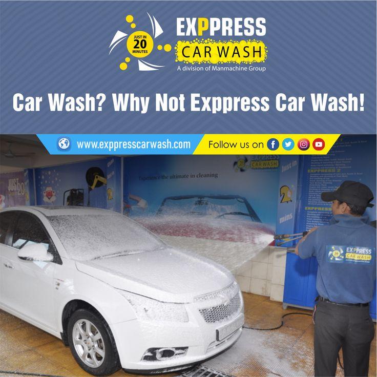 Car Wash? Why Not Exppress Car Wash! in 2020 Car wash