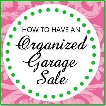 Hosting a MORE Organized Garage Sale