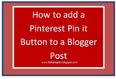 For teachers with blogs..How to Add a Pin It Button to a Blogger Post Video Tutorial at http://littleblogfish.blogspot.com #edtech