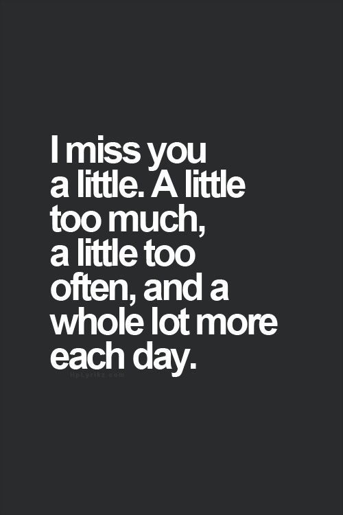 I Miss You Boyfriend Quotes Best 25+ Missin...