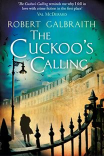 This edition of the book is from the UK, where JK Rowling, the author is from! The Cuckoo's Calling is a 2013 crime fiction novel by J. K. Rowling, published under the pseudonym Robert Galbraith. A brilliant mystery in a classic vein: Detective Cormoran Strike investigates a supermodel's suicide. After losing his leg to a land mine in Afghanistan, Cormoran Strike is barely scraping by as a private investigator.