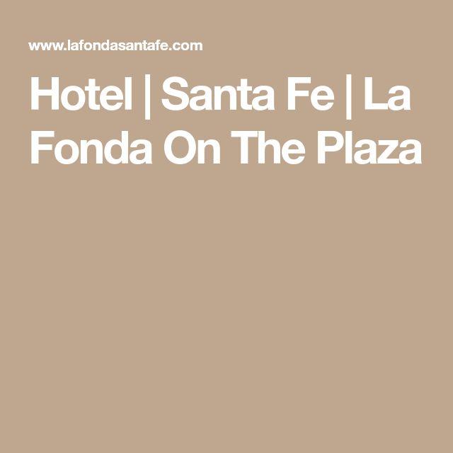 Hotel   Santa Fe   La Fonda On The Plaza