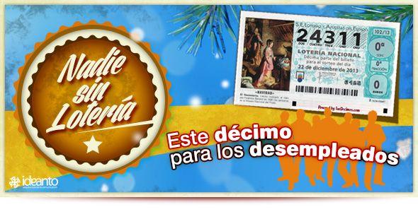 Compartimos nuestro décimo de Lotería de Navidad con los desempleados. Pincha en la imagen para saber cómo participar.