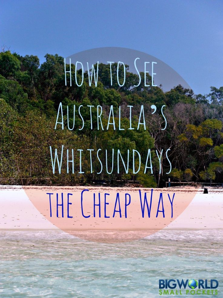 How to See Australia's Whitsundays the Cheap Way (Clue: It involves a tent!) {Big World Small Pockets}