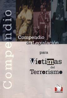 Compendio de legislación para víctimas del terrorismo : autoridades locales, funcionarios y servidores públicos, policía nacional, fuerzas armadas, comités de autodefensa / Defensoría del Pueblo.  344.527 D523