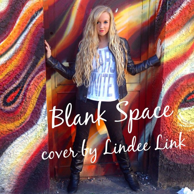 Taylor Swift - Blank Space (cover by Lindee Link)