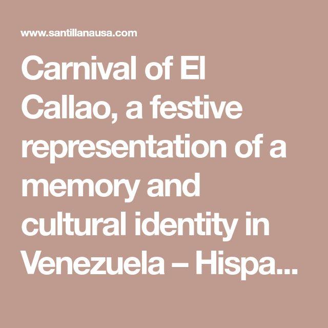 Carnival of El Callao, a festive representation of a memory and cultural identity in Venezuela – Hispanoticias