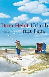 Urlaub mit Papa (Dora Heldt). Ich habe dazu das Theaterstück gesehen und auch den Film gesehen Kann ich nur empfehlen.
