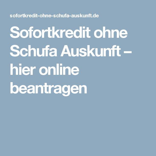 Sofortkredit ohne Schufa Auskunft – hier online beantragen