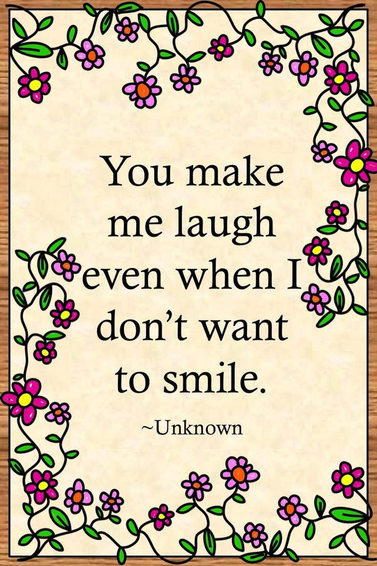 """Life Quotes >> """"You make me laugh even when I don't want to smile."""" ~Unknown  >> http://on-linebusiness.com/life-quotes/ >> How to find your Life Quote…"""
